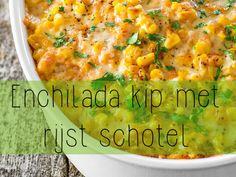 Enchilada kip met rijst schotel