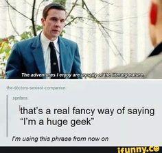 I AM a huge geek