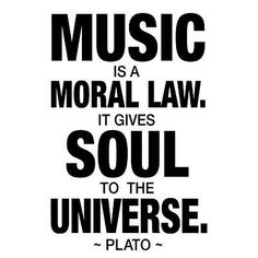 Inspirational picture plato, quotes, sayings, music, moral law. Find your favorite picture! Plato Quotes, Me Quotes, Qoutes, Lyric Quotes, I Love Music, Music Is Life, Frases Tumblr, Art Prints Quotes, Quote Art