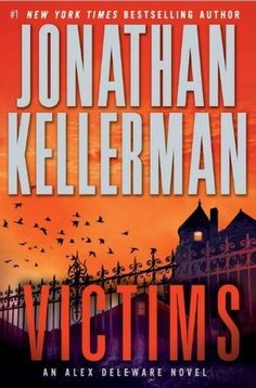 Love ALL Jonathan Kellerman books!