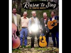 """Pearl Of Great Price-Primitive Quartet """"Reason to Sing"""" Album. I love this song! Touches me every time I listen to it."""