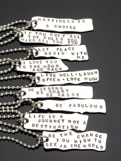 Short Inspirational Mottos | ... inspirational sayings hand stamped onto them i also do custom sayings