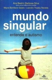 Download Mundo Singular   - Ana Beatriz Barbosa Silva   em ePUB mobi e pdf