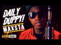 UK broadcaster GRM Daily have released the latest official freestyle video from their popular Daily Duppy web series. This time they feature UK rap artist Maxsta who, takes the opportunity to drop a good verse over a fast paced beat. Check it out and share it around if you like it.