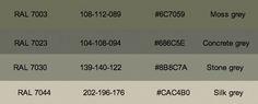 RAL 7003 MOSS GREY RAL 7023 CONCRETE GREY RAL 7030 STONE GREY RAL 7044 SILK GREY