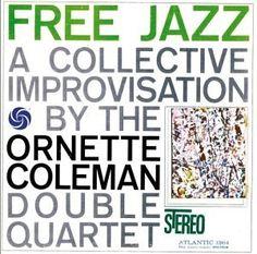 Ornette Coleman - Free Jazz: A Collective Improvisation (1961)
