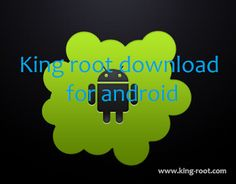 King root download: King root download for Android