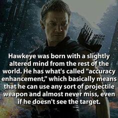 Ooohhh so he does have a super power, I always just thought he was some dude that was just really good at archery
