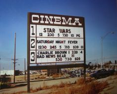 Movie Cinema Theater Marquee, 1977 - Star Wars - Saturday Night Fever & Of Course The Bad News Bears! Drive In, Prison, Ed Vedder, Cuadros Star Wars, Denis Villeneuve, Alec Guinness, Saturday Night Fever, My Childhood Memories, Childhood Toys