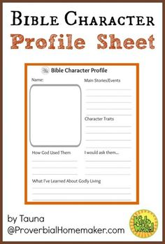 Help your children study God's Word with this free Bible Character Profile Sheet.