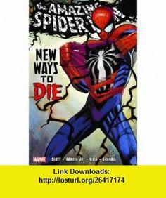 Spider-Man New Ways to Die (9780785132448) Dan Slott, Mark Waid, John Romita Jr., Adi Granov , ISBN-10: 0785132449  , ISBN-13: 978-0785132448 ,  , tutorials , pdf , ebook , torrent , downloads , rapidshare , filesonic , hotfile , megaupload , fileserve