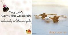 Exclusive to Glamourpods, Ting Low's beautiful Gemstone Collection is now available!     http://www.glamourpods.com/ting-low.html