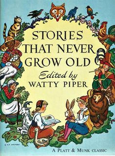 Vintage #ChildrensBook STORIES THAT NEVER GROW OLD  #WattyPiper  #PlattMunk