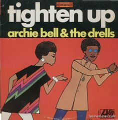 "Archie Bell and the Drells ""Tighten Up"" Atlantic Records"