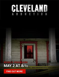 Cleveland Abduction-amazing movie. Very powerful. I can't stop watching it!