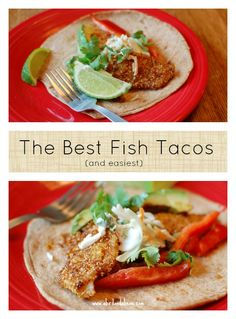The Best Fish Taco Recipe Ever