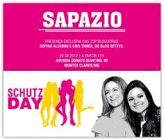 é hoje, meninas! Mais um Schutz day, dessa vez em Montes Claros, MG. Aguardamos vocês!