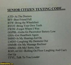funny old people | Text code for old people. Hodgepodge Funny Pictures Add Funny