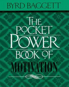 The Pocket Power Book of Motivation (NOOK Book)