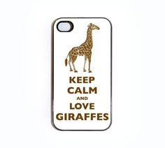 iPhone 4/4s Case Keep Calm And Love Giraffes by Wallsparks, http://www.amazon.com/dp/B0086KZKQ0/ref=cm_sw_r_pi_dp_NKGHqb0JKA0GS  That's the motto (;