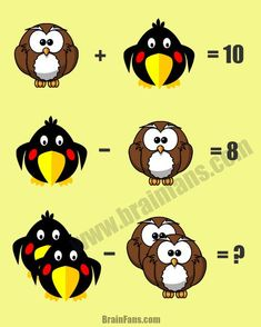 Brain teaser - Number And Math Puzzle - just a math puzzle - Complete this math puzzle by answering it correctly. Which number is the owl? Find them out and answer this easier math puzzle with answer! Riddles Logic, Logic Math, Brain Teasers Riddles, Brain Teasers For Kids, Riddles With Answers, Logic Puzzles, Math For Kids, Puzzles For Kids, Fun Math
