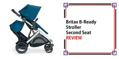 Britax B-Ready Stroller Second Seat Review -