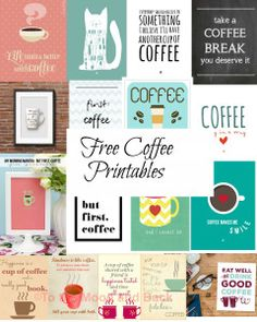 21 free coffee printables for your coffee bar.                                                                                                                                                      More