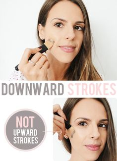 "Downward strokes.  Although you want to wash your face and apply your moisturizer with upwards strokes to help lessen fine lines and a sagging face, the opposite is true for foundation and powder. Most of us have a little bit of hair on our face, and it tends to grow downwards. If you apply your makeup with upward strokes, it will cause your ""peach fuzz"" to stick strait up, making it more noticeable."