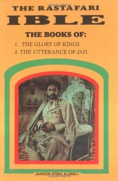 Rasta Wisdom | Jah Rastafari Bible