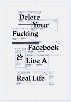 Kyle poff Krop Creative Database in Omaha I Hate Facebook, Facebook Quotes, True Quotes, Funny Quotes, Sarcastic Quotes, Wisdom Quotes, Funny Memes, Social Media Detox, Social Media Quotes