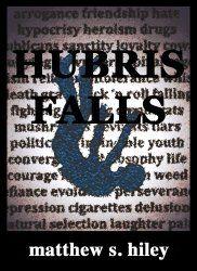 Stuffed Shelves: Hubris Falls by Matthew Hiley {Book Review}