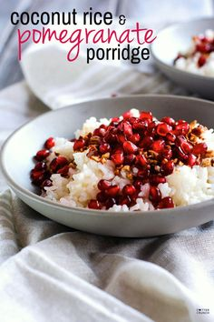 Coconut Rice & Pomegranate Porridge {gluten free}