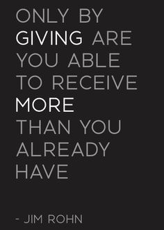 It feels amazing to give...no material object could fill my heart as much as giving to others