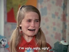 I'm ugly, ugly, ugly! The Brady Bunch, Ann B Davis, Teeth Straightening, Im Ugly, No More Tears, Cute Images, Movie Quotes, Favorite Tv Shows, Favorite Things