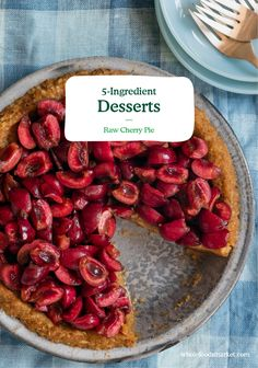 5-Ingredient Desserts: Raw Cherry Pie