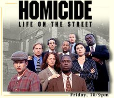 Homicide: Life on the Streets - one of the best TV shows ever, EVER!!