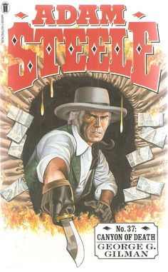 George G. Canyon of Death. Adam Steele No. English Library, Over The Years, Panther, Westerns, Arrow, Originals, Corgi, Novels, Death