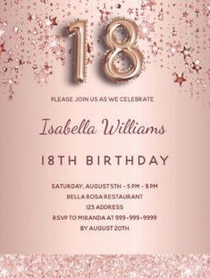 By Thunes Designs (thunesdesigns.com) A modern, stylish and glamorous invitation for a 18th birthday party. A faux rose gold metallic looking background with rose gold and pink dripping stars. The name is written with a modern dark rose gold colored hand lettered style script. Personalize and add your party details. Number 18 is written with a balloon style font, script. Rose Gold Pink, Rose Gold Color, Pink Stars, Gold Stars, Rose Gold Backgrounds, Birthday Roses, 18th Birthday Party, Pink Balloons, Postcard Design