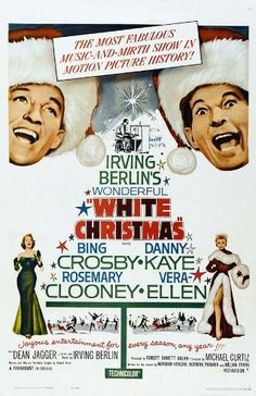 White Christmas movie poster ~ this movie makes me miss my dad so much...he loved it and sang along to all the songs...in his beautiful voice which sounded like B.Crosby's...