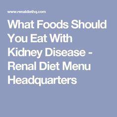 What Foods Should You Eat With Kidney Disease - Renal Diet Menu Headquarters Liver Detox Symptoms, Kidney Failure Symptoms, Chronic Kidney Disease, Renal Diet Menu, Kidney Detox Cleanse, Kidney Friendly Foods, Kidney Recipes, Kidney Health, Natural Detox