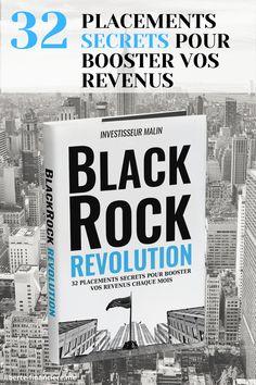 32 placements secrets pour boostez vos revenus! #Blackrock #BlackrockRevolution #Investissement #placement #finance #secret #investisseur #richesse #revenus #libertefinanciere Formation Continue, Finance, Investing, Wealth, Economics