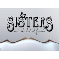 Caption about sister Wall Art Sticker Decal