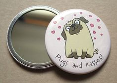Hey, I found this really awesome Etsy listing at https://www.etsy.com/listing/116503122/pugs-and-kisses-compact-mirror