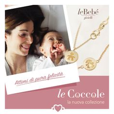 Le Coccole, piccole e leggere pepite in oro giallo, per portare sempre con te il simbolo del tuo amore! #fieradiesseremamma #lebebé #gioielli #coccole #novità