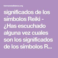 significados de los símbolos Reiki - ¿Has escuchado alguna vez cuales son los significados de los símbolos Reiki? A lo largo de los siglos ha habido muchos símbolos que han mostrado la curación. Estos símbolos representan la curación, y tienen un efecto positivo cuando se les visualiza. A medida que pasaba el tiempo justo viendo estos símbolos,