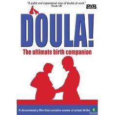 Movie: Doula! The Ultimate Birth Companion