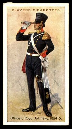 """#18 - Royal Artillery-Officer, 1854 - Player's Cigarettes, """"Regimental Uniforms"""" (series of 50 with Brown Backs issued in 1914) 