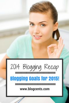 My 2014 blogging recap and my new blogging goals for 2015!