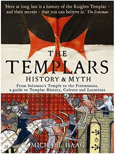 Templars: History and Myth: From Solomon's Temple to the ... https://www.amazon.co.uk/dp/1846681537/ref=cm_sw_r_pi_dp_x_b1jvyb658KDTF