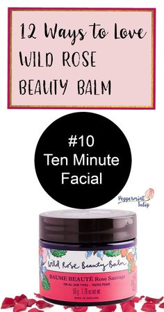 12 ways to use Wild Rose Beauty Balm from Neal's Yard Remedies. An organic facial is my favorite! Peppermint Tulip Blog.